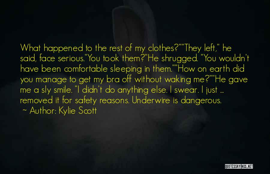 My Reasons Quotes By Kylie Scott