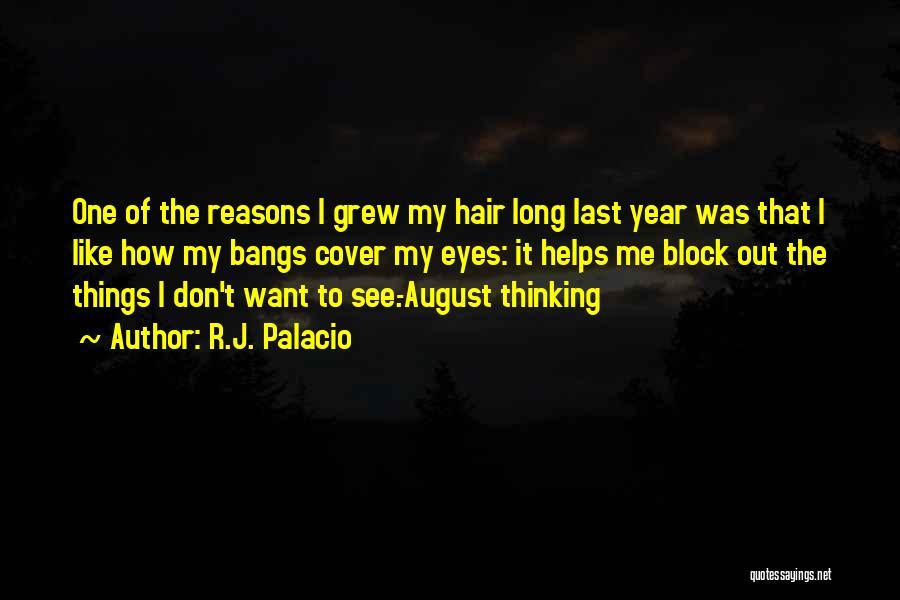 My Reasons Quotes By R.J. Palacio
