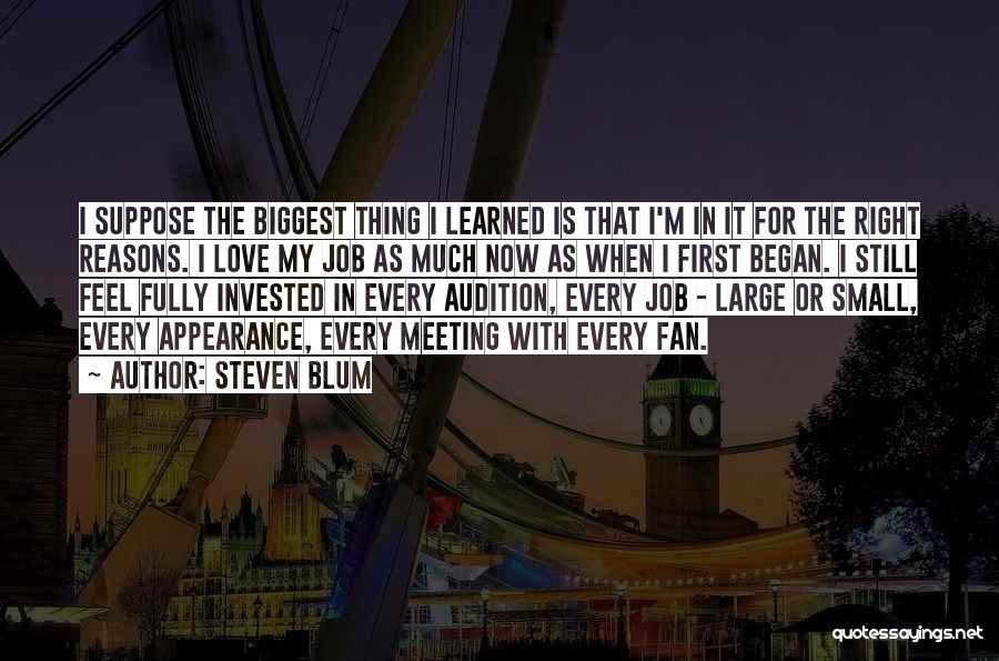 My Reasons Quotes By Steven Blum