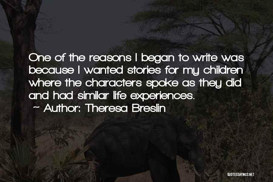 My Reasons Quotes By Theresa Breslin