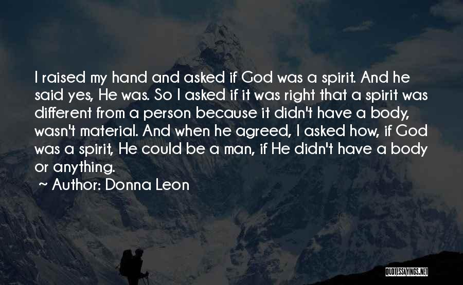 My Right Hand Man Quotes By Donna Leon