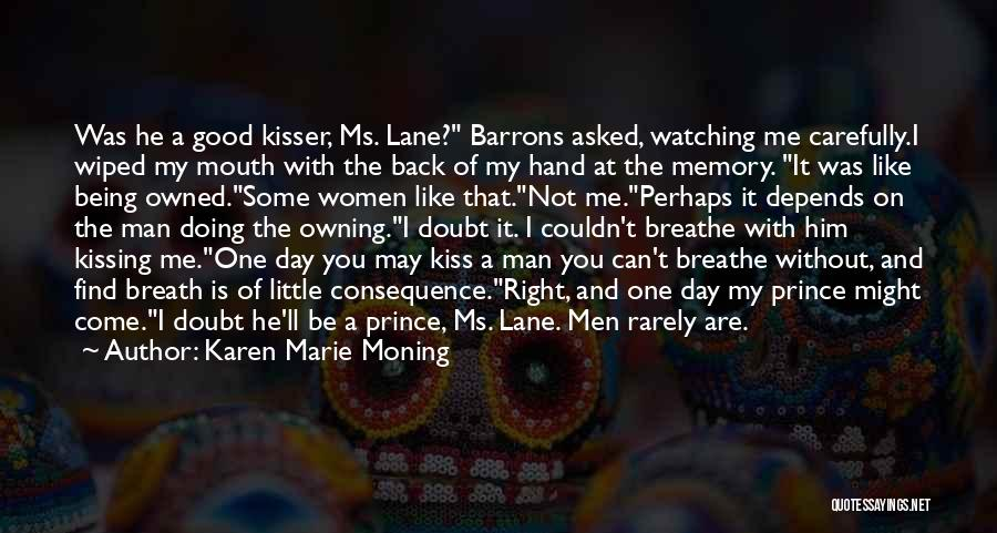 My Right Hand Man Quotes By Karen Marie Moning