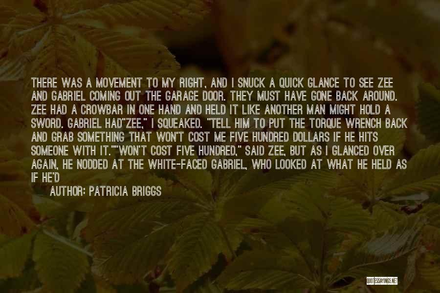 My Right Hand Man Quotes By Patricia Briggs