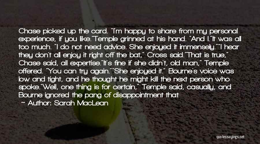 My Right Hand Man Quotes By Sarah MacLean