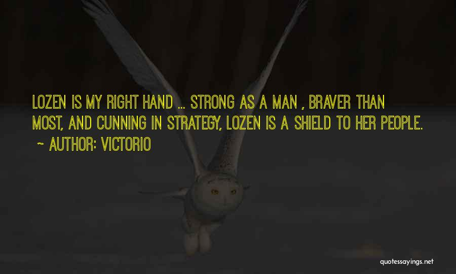My Right Hand Man Quotes By Victorio