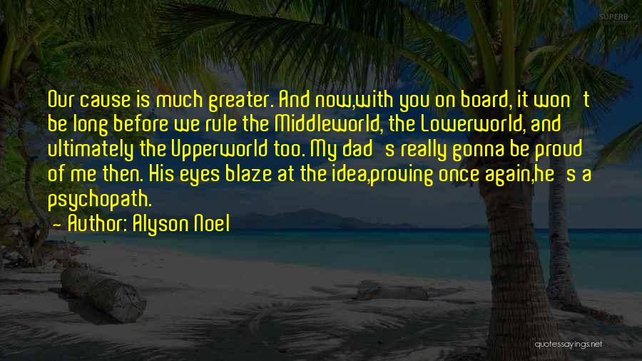My Rule Quotes By Alyson Noel