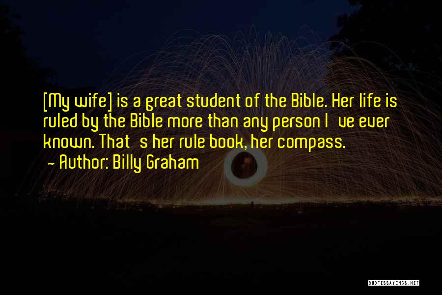 My Rule Quotes By Billy Graham