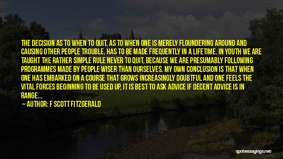 My Rule Quotes By F Scott Fitzgerald