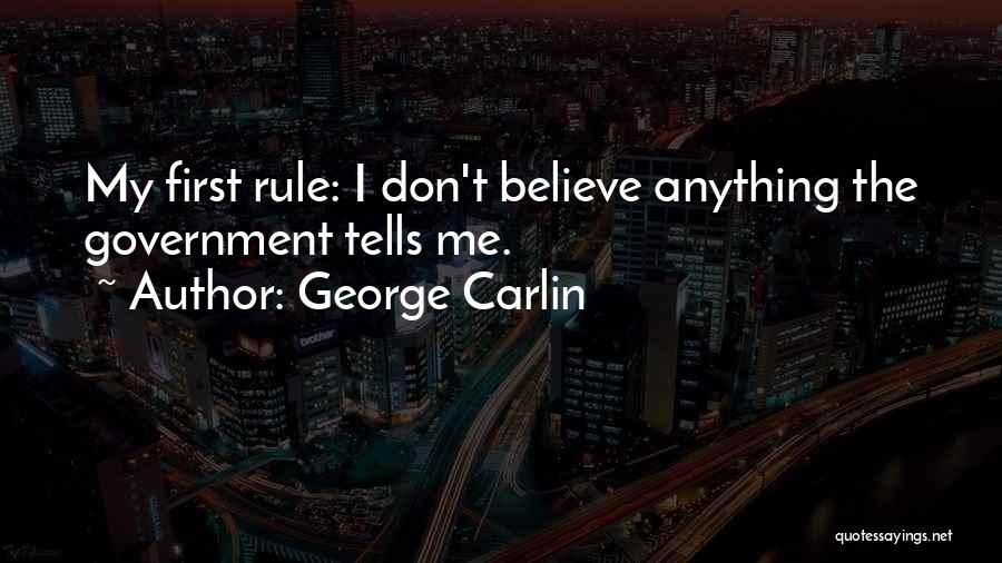 My Rule Quotes By George Carlin