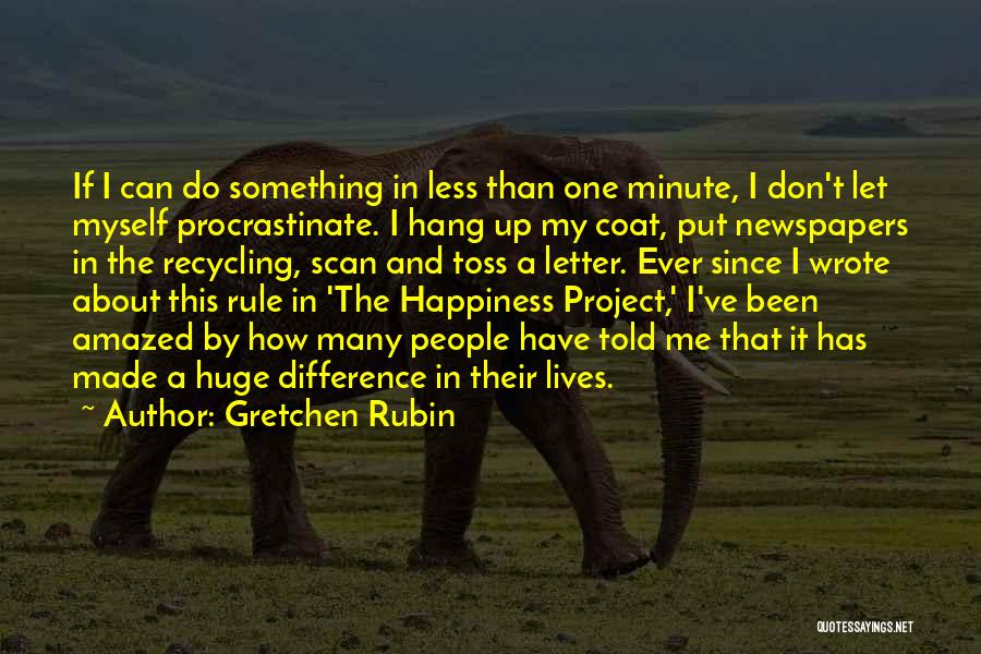 My Rule Quotes By Gretchen Rubin