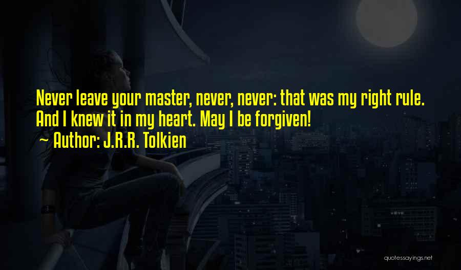 My Rule Quotes By J.R.R. Tolkien