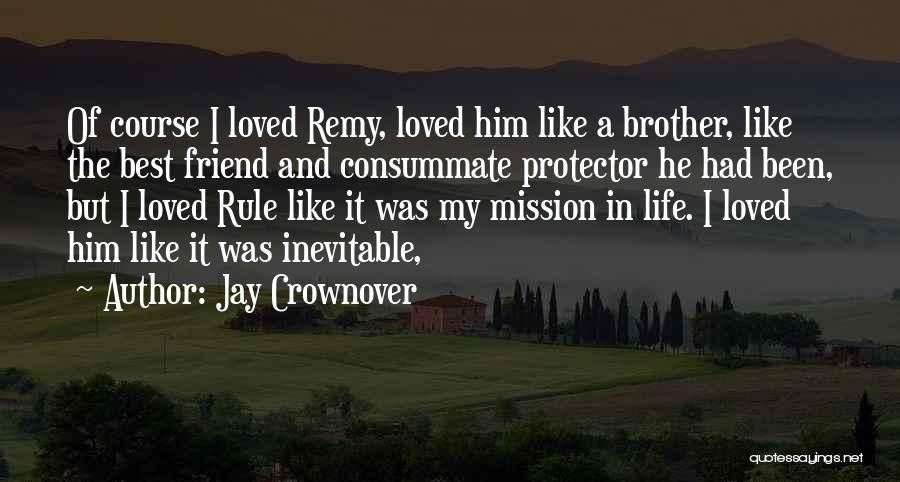 My Rule Quotes By Jay Crownover