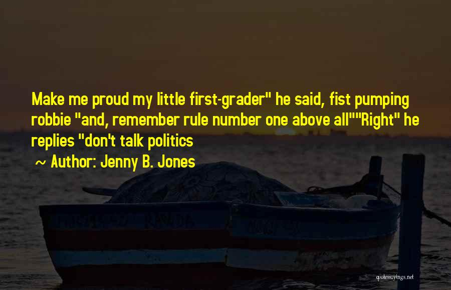 My Rule Quotes By Jenny B. Jones