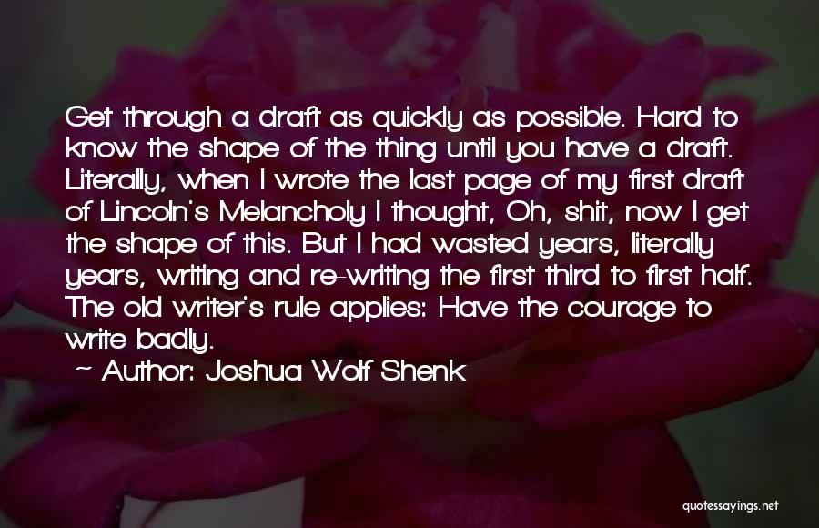 My Rule Quotes By Joshua Wolf Shenk