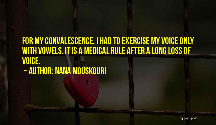My Rule Quotes By Nana Mouskouri