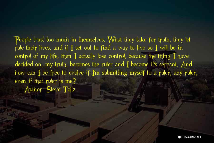 My Rule Quotes By Steve Toltz