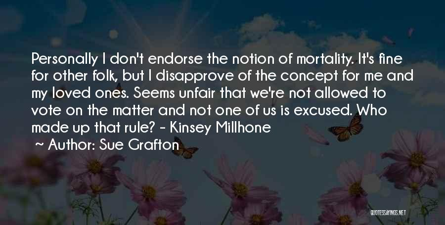 My Rule Quotes By Sue Grafton
