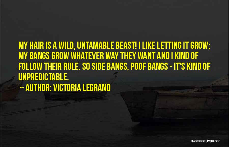 My Rule Quotes By Victoria Legrand