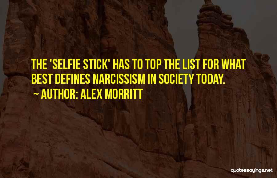My Selfie Quotes By Alex Morritt