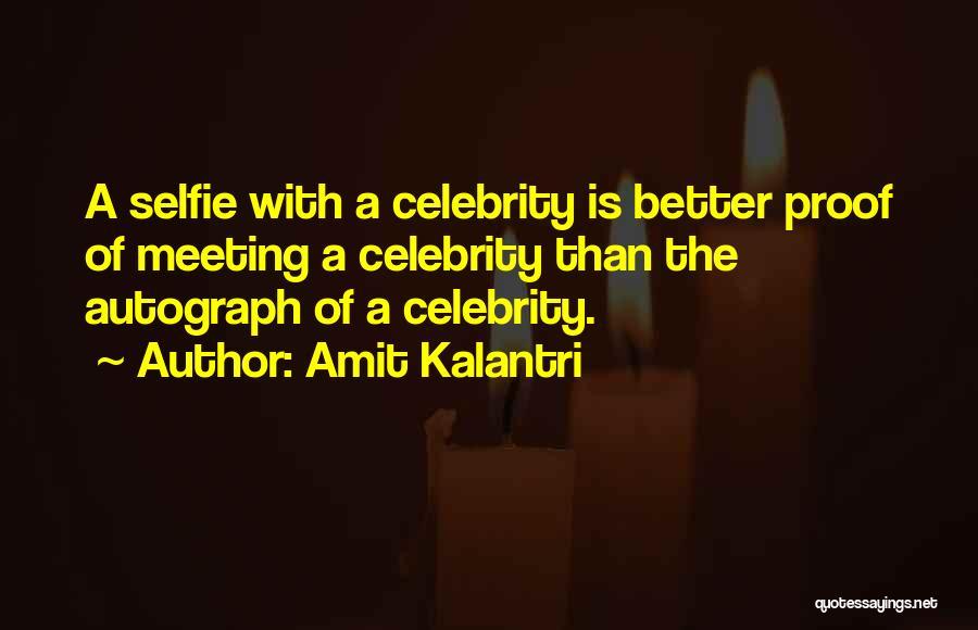 My Selfie Quotes By Amit Kalantri