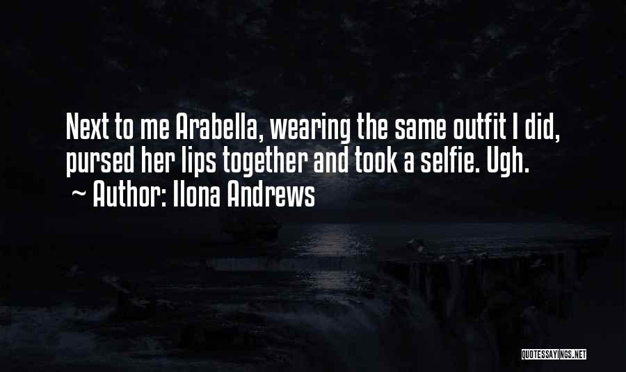 My Selfie Quotes By Ilona Andrews