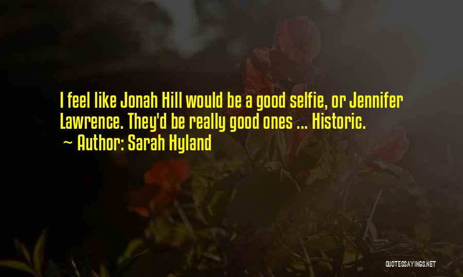 My Selfie Quotes By Sarah Hyland