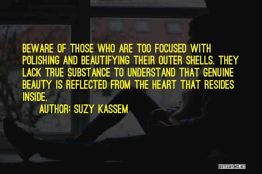 My Selfie Quotes By Suzy Kassem