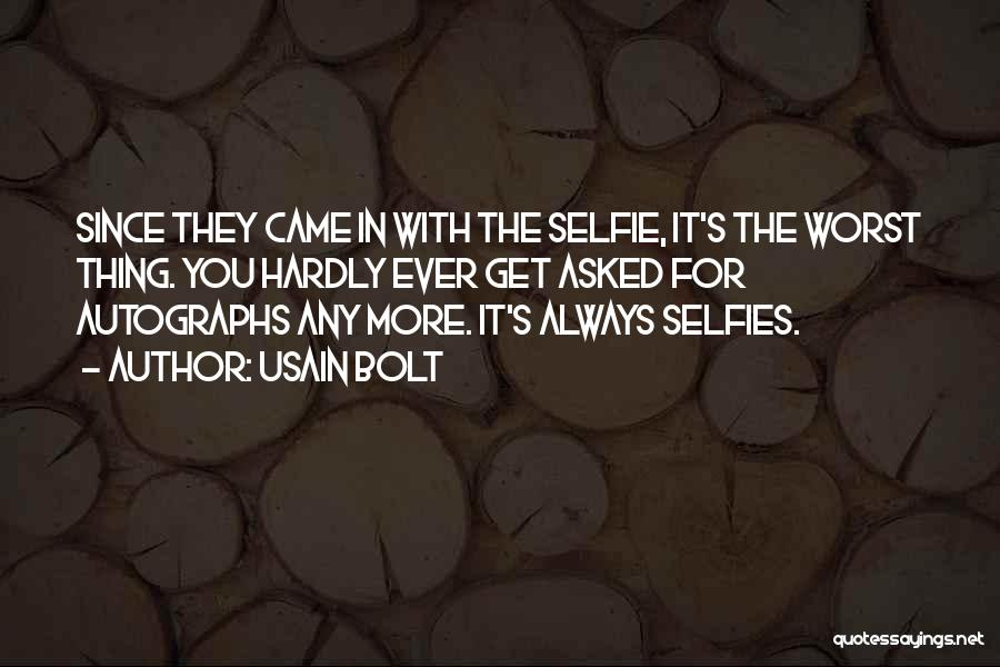 My Selfie Quotes By Usain Bolt