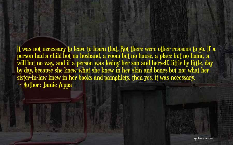 My Sister And Her Husband Quotes By Jamie Zeppa