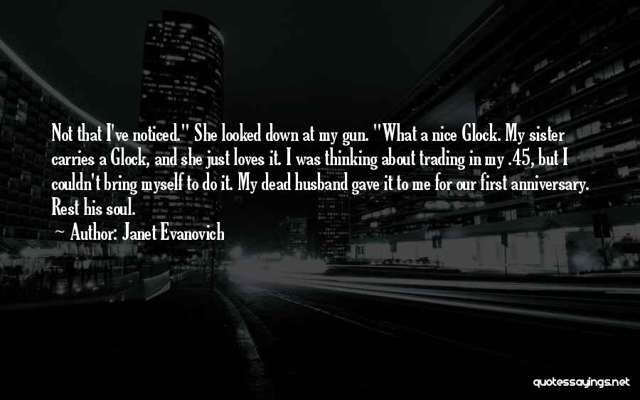 My Sister And Her Husband Quotes By Janet Evanovich