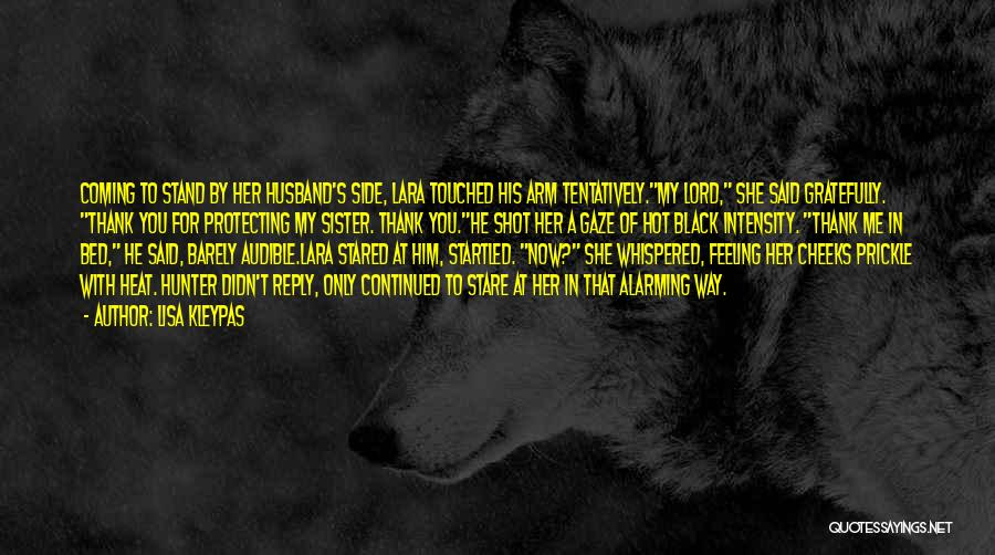 My Sister And Her Husband Quotes By Lisa Kleypas