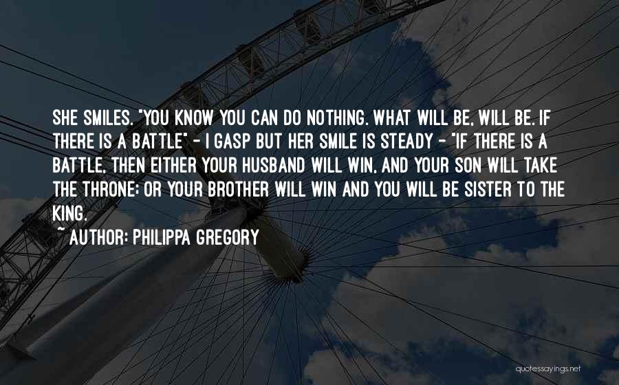 My Sister And Her Husband Quotes By Philippa Gregory