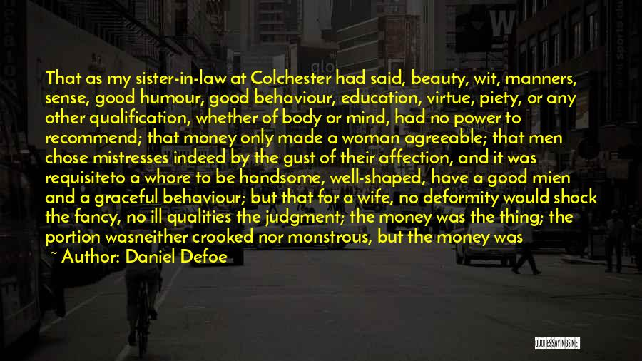 My Sister Marriage Quotes By Daniel Defoe