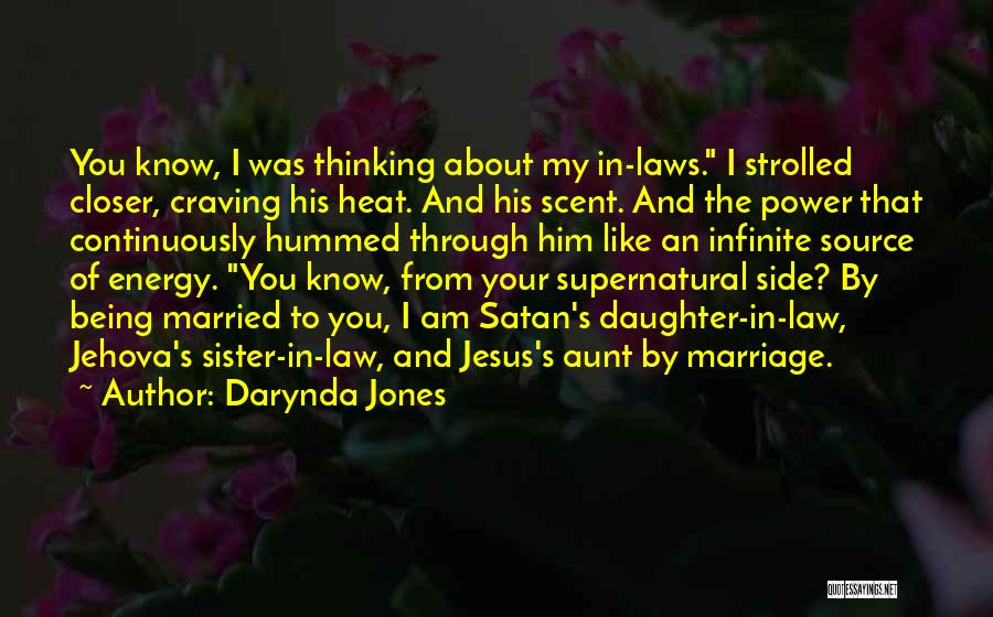 My Sister Marriage Quotes By Darynda Jones
