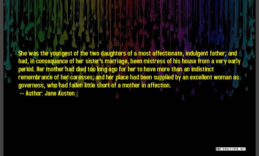 My Sister Marriage Quotes By Jane Austen