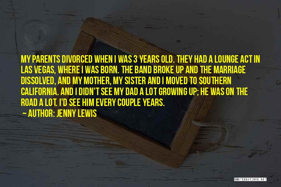 My Sister Marriage Quotes By Jenny Lewis