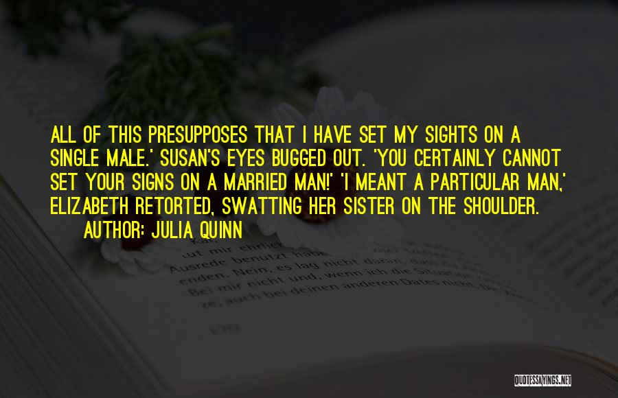 My Sister Marriage Quotes By Julia Quinn
