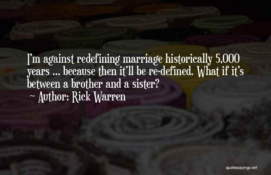 My Sister Marriage Quotes By Rick Warren