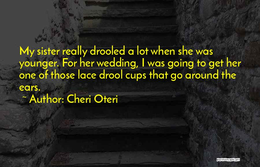My Sister's Wedding Quotes By Cheri Oteri