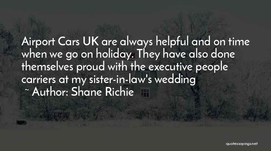 My Sister's Wedding Quotes By Shane Richie