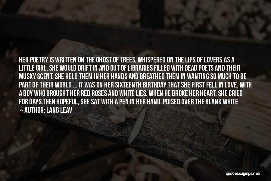 My Sixteenth Birthday Quotes By Lang Leav