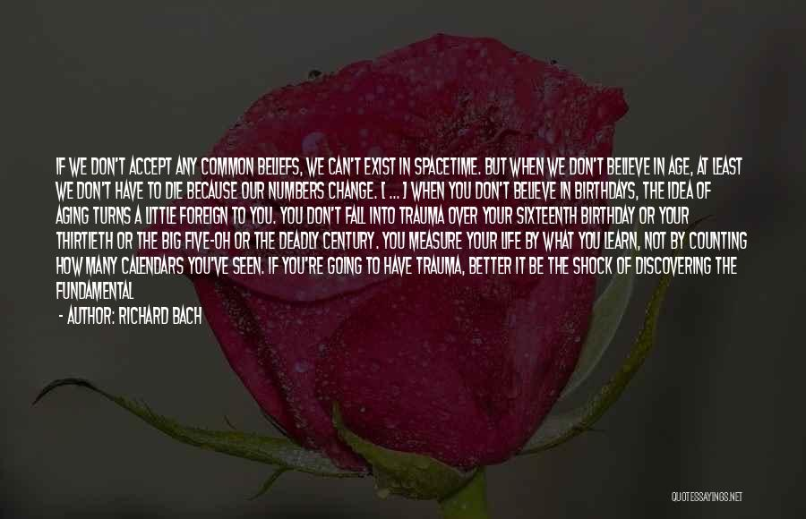 My Sixteenth Birthday Quotes By Richard Bach