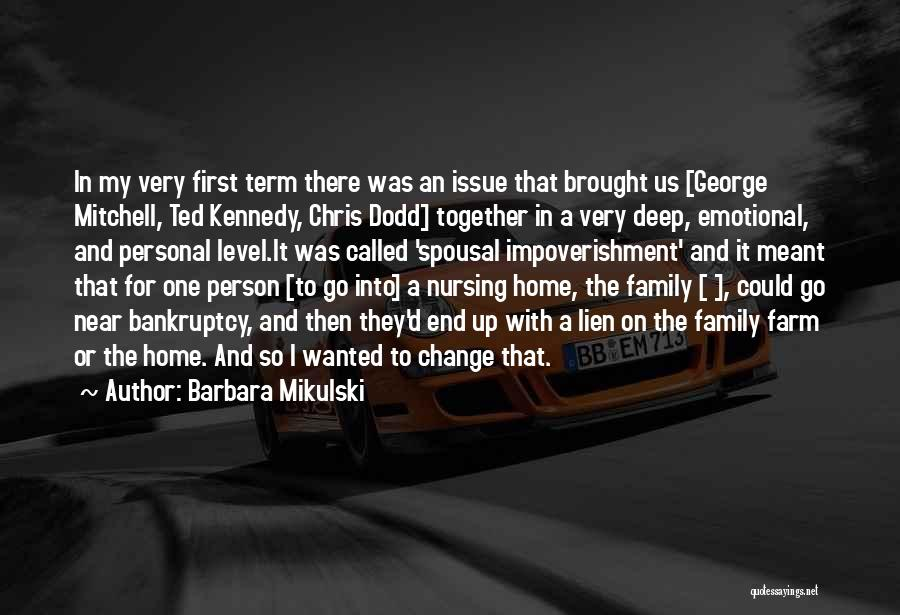 My So Called Family Quotes By Barbara Mikulski