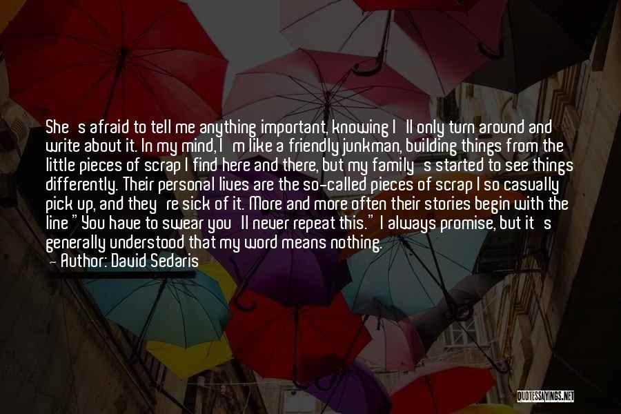 My So Called Family Quotes By David Sedaris