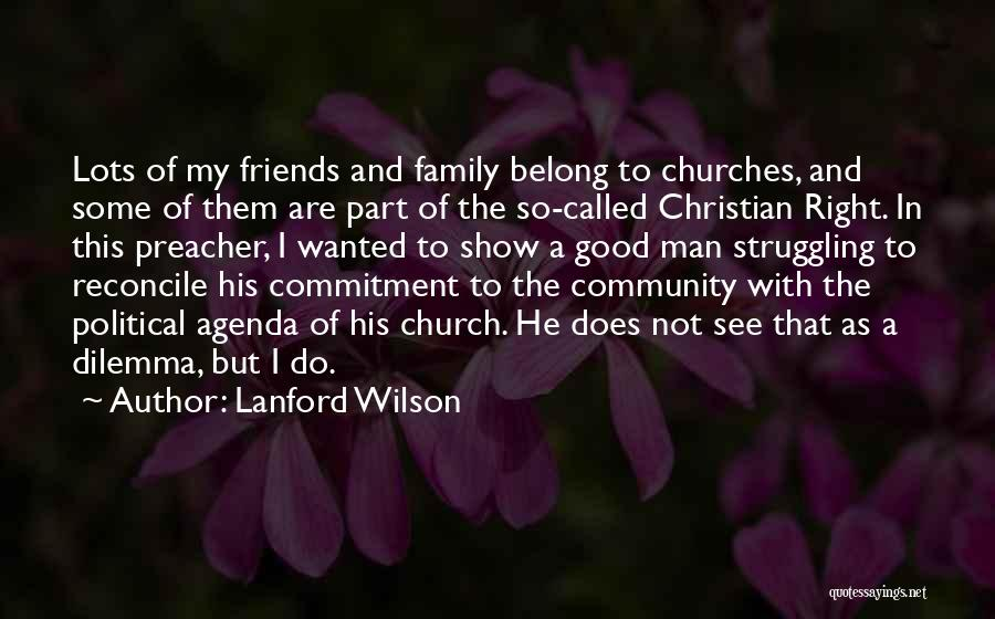 My So Called Family Quotes By Lanford Wilson