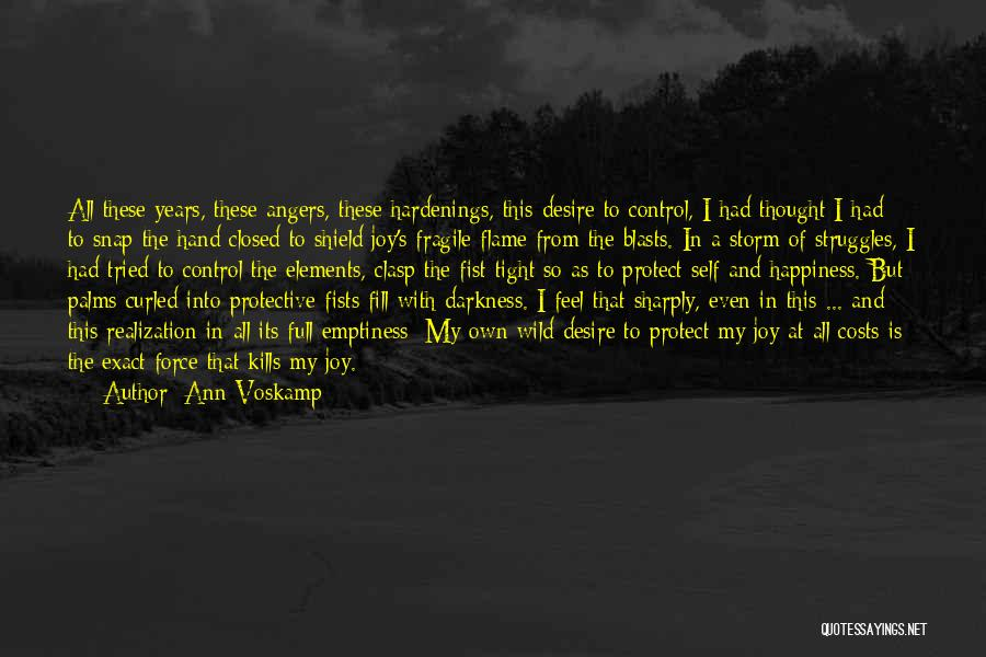 My Struggles Quotes By Ann Voskamp