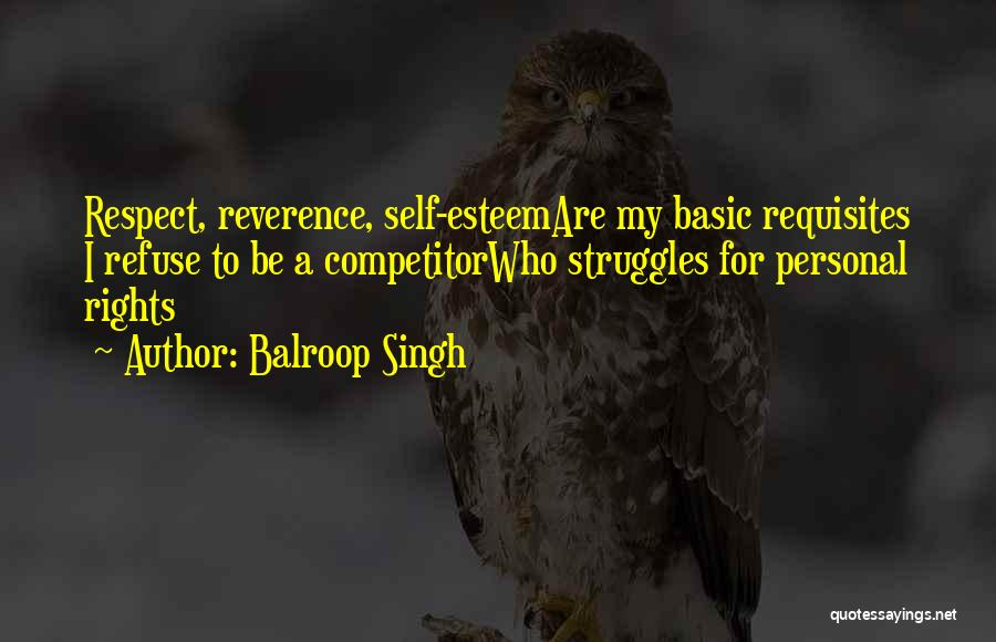My Struggles Quotes By Balroop Singh