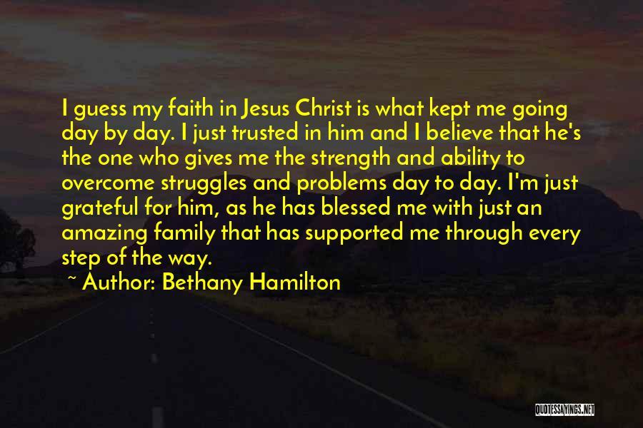 My Struggles Quotes By Bethany Hamilton