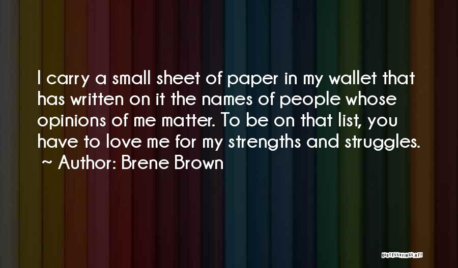 My Struggles Quotes By Brene Brown