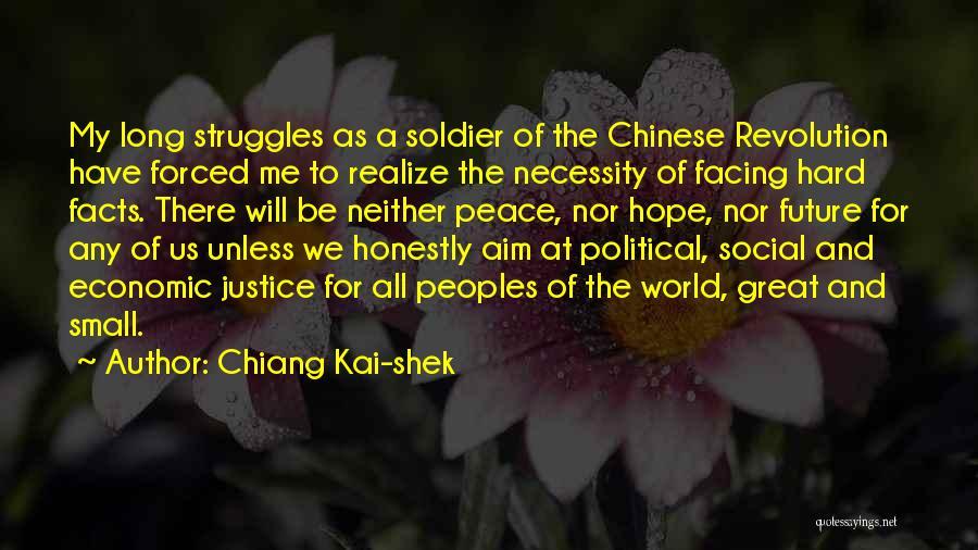 My Struggles Quotes By Chiang Kai-shek